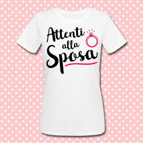 Idee Regalo Per Addio Al Nubilato.T Shirt Donna Attenti Alla Sposa Idea Regalo Per Addio Al Nubilato