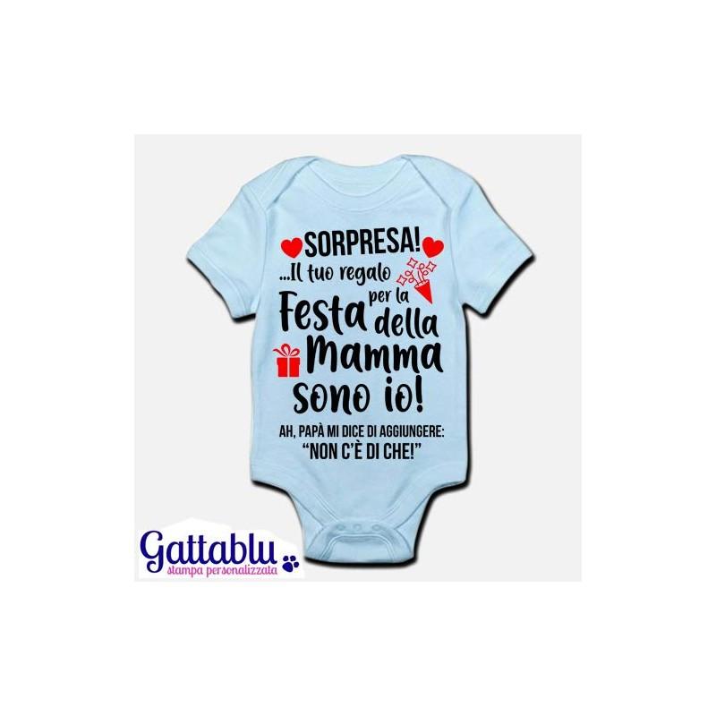 Body bimba neonata bebè Sorpresa Il tuo regalo per la festa della mamma sono io